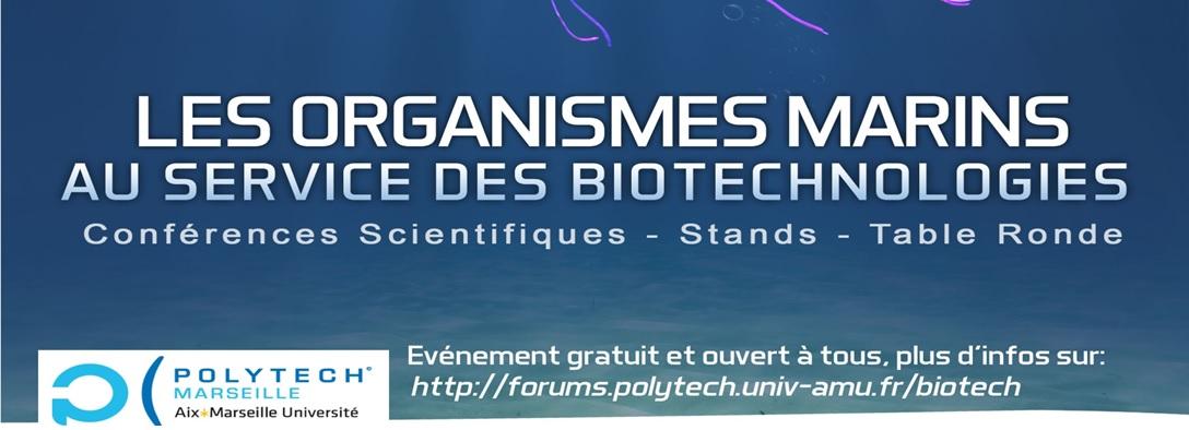 2015, Forum Biotechnologies gratuit organisé par Polytech Marseille