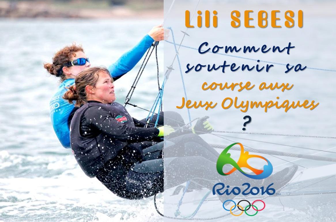 jeux olympiques de Rio de Janeiro 2016, Lili SEBESI, comment soutenir sa course de voile ?